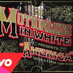 MOTIONLESS IN WHITE America video