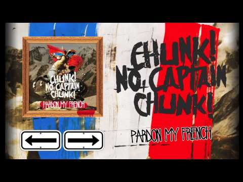chunk no captain chunk pardon my french track premiere. Black Bedroom Furniture Sets. Home Design Ideas